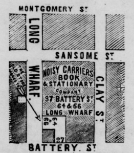 Advertisement from 1856 in Daily Alta California showing where the Noisy Carrier's new storefront was located, with fronts on both Long Wharf and Battery. Today, Le Méridien hotel with Bar 333 and Bistro stands in this spot.