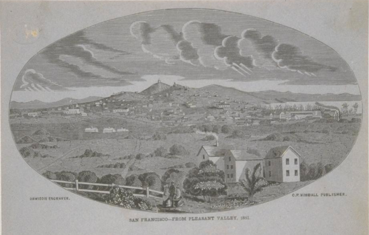 Looking north from Pleasant Valley toward the heart of the city in 1851.